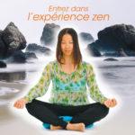 Entrez dans l'expérience zen