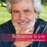 Retrouver la joie de vivre