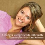 Changer d'esprit et de silhouette