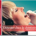 Détente chez le dentiste