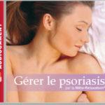 Gérer le psoriasis